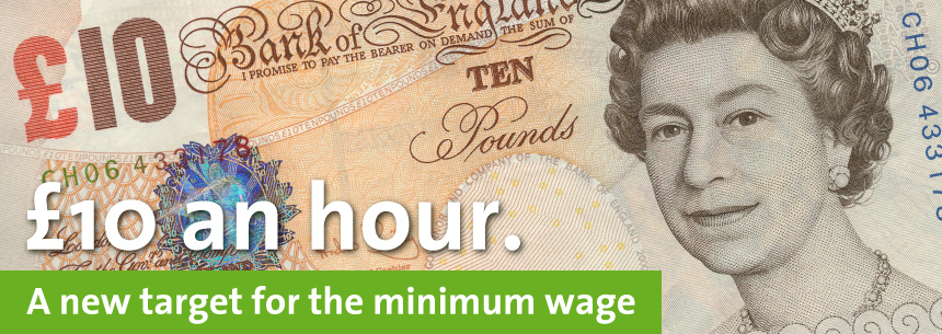 £10 an hour. A new target for the minimum wage